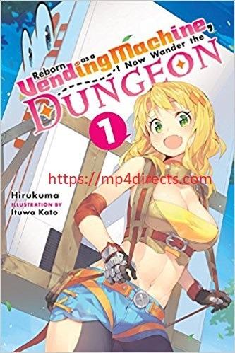 Download Reborn As A Vending Machine Volume 1 Pdf- Bahasa Indonesia Terjemahan EPUB dan PDF
